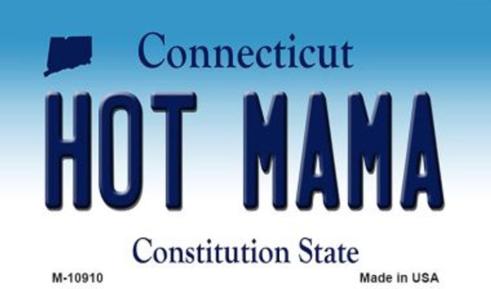 Hot Mama Connecticut State License Plate Magnet M-10910