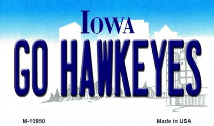 Go Hawkeyes Iowa State License Plate Novelty Magnet M-10950