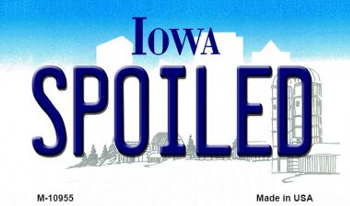 Spoiled Iowa State License Plate Novelty Magnet M-10955