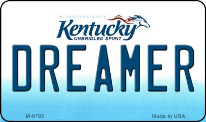 Dreamer Kentucky State License Plate Novelty Magnet M-6792