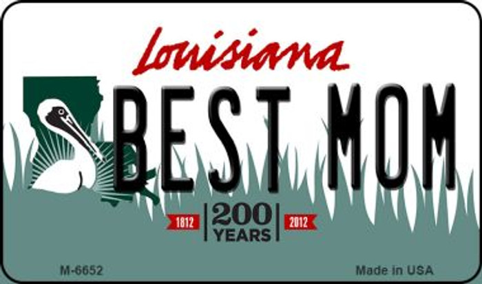 Best Mom Louisiana State License Plate Novelty Magnet M-6652