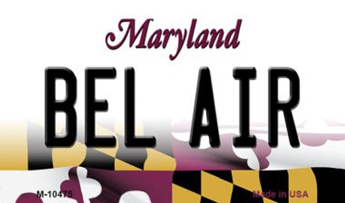 Bel Air Maryland State License Plate Magnet M-10475