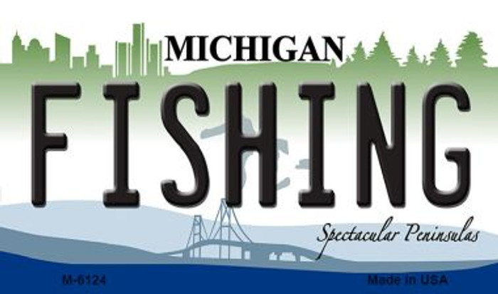 Fishing Michigan State License Plate Novelty Magnet M-6124