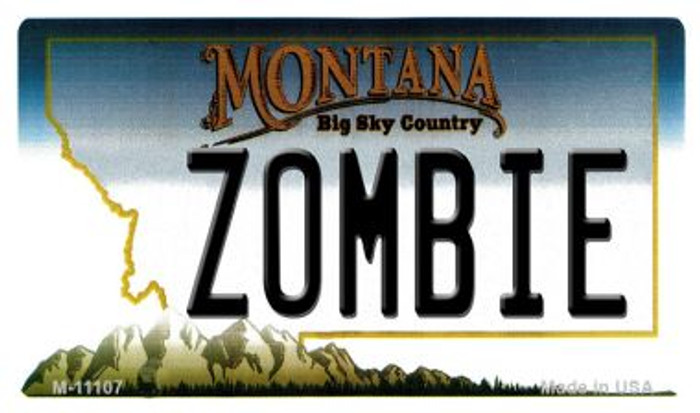 Zombie Montana State License Plate Novelty Magnet M-11107