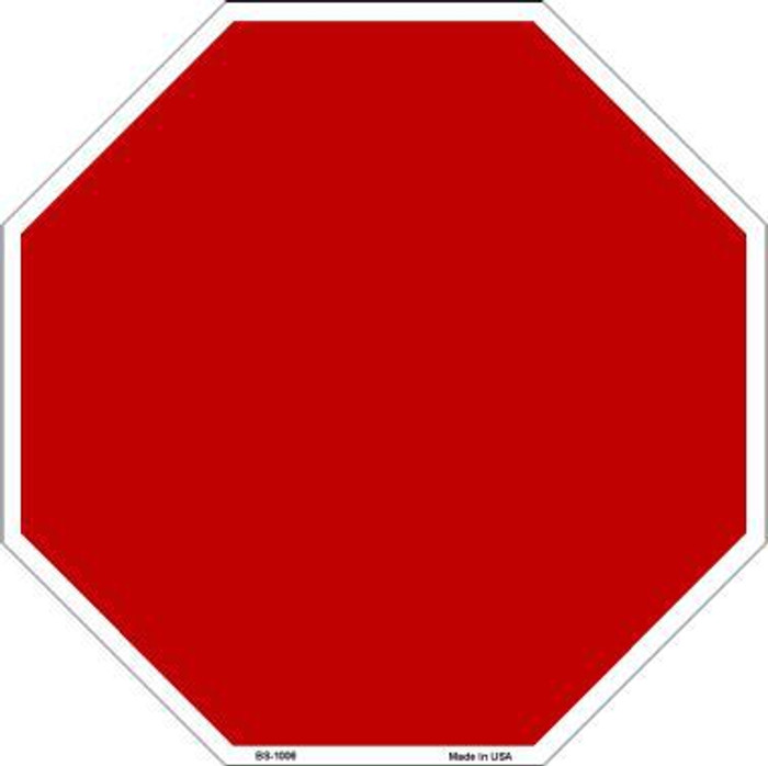Red Dye Sublimation Octagon Metal Novelty Stop Sign BS-1006