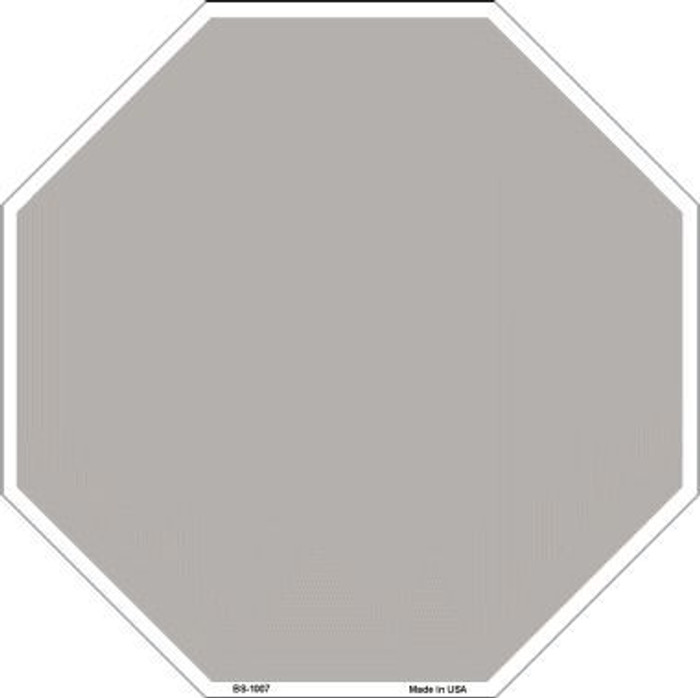 Grey Dye Sublimation Octagon Metal Novelty Stop Sign BS-1007