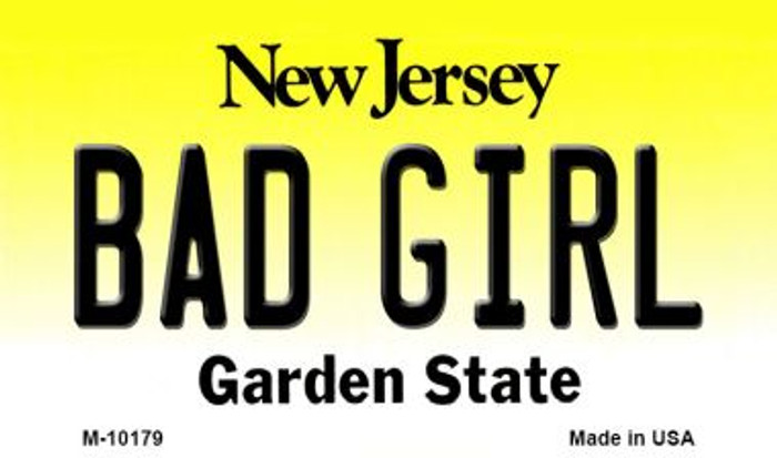 Bad Girl New Jersey State License Plate Magnet M-10179