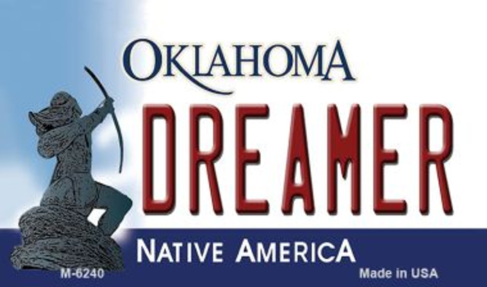 Dreamer Oklahoma State License Plate Novelty Magnet M-6240