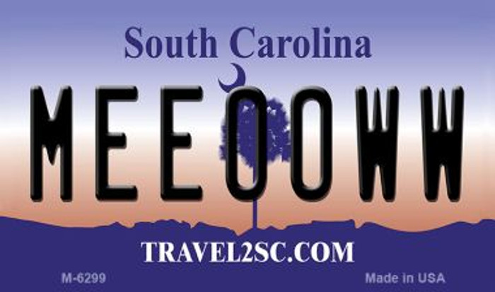 Meeooww South Carolina State License Plate Magnet M-6299