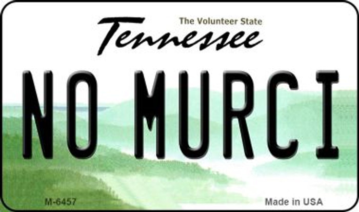 No Murci Tennessee State License Plate Magnet M-6457