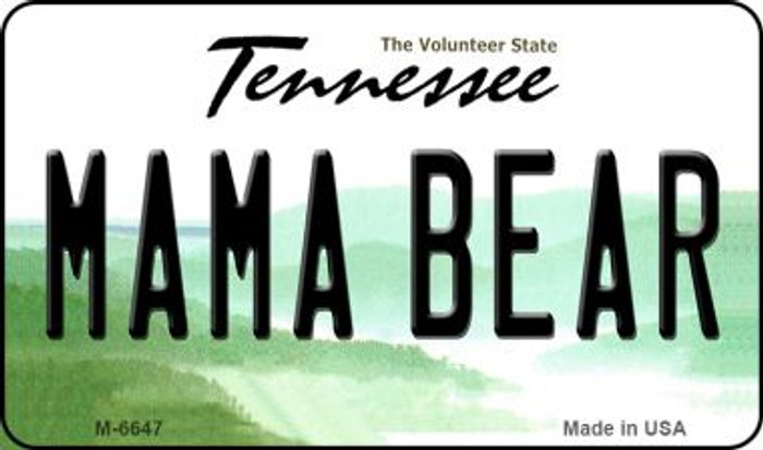 Mama Bear Tennessee State License Plate Magnet M-6647