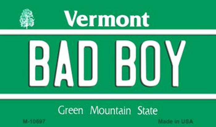 Bad Boy Vermont State License Plate Novelty Magnet M-10697
