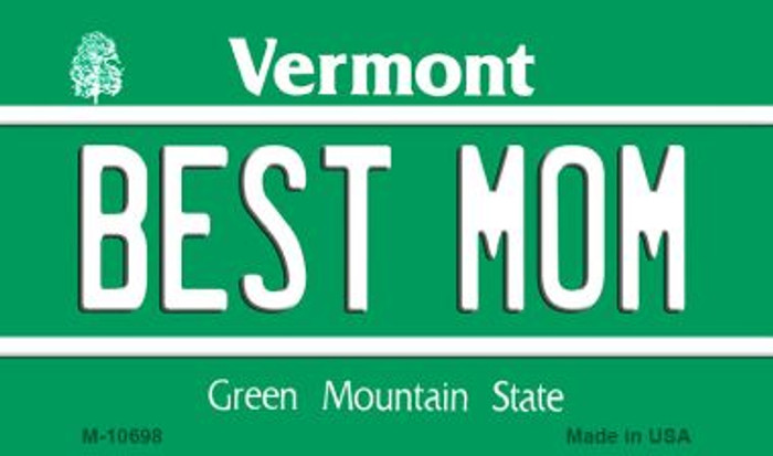 Best Mom Vermont State License Plate Novelty Magnet M-10698