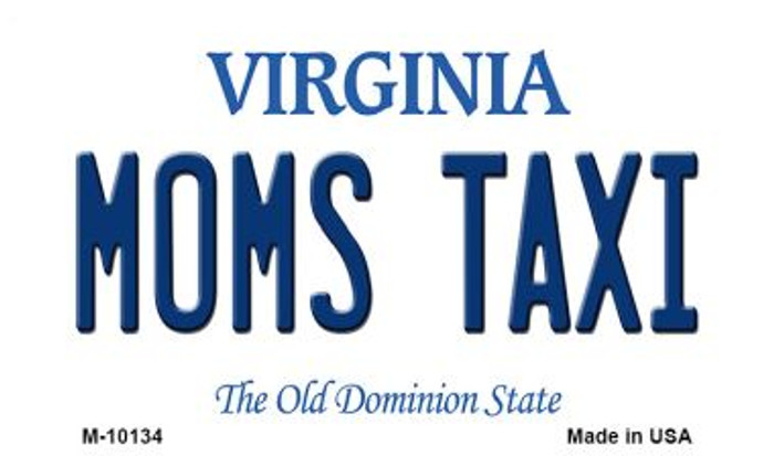 Moms Taxi Virginia State License Plate Magnet M-10134
