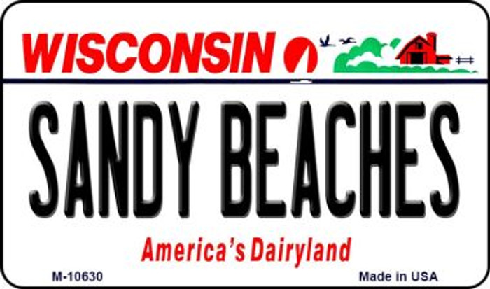 Sandy Beaches Wisconsin State License Plate Novelty Magnet M-10630