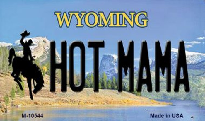 Hot Mama Wyoming State License Plate Magnet M-10544
