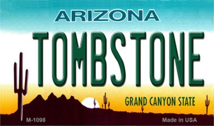 Tombstone Arizona State License Plate Magnet M-1098