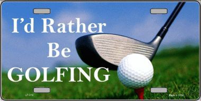 Rather Be Golfing Metal Novelty License Plate LP-319