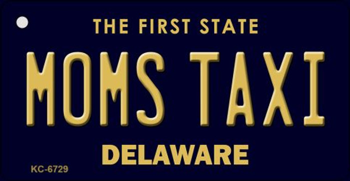 Moms Taxi Delaware State License Plate Key Chain KC-6729
