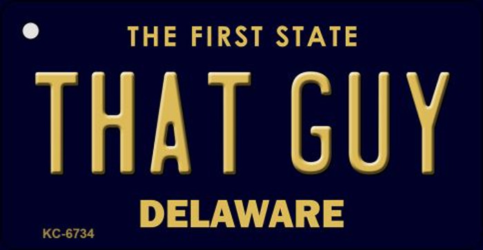 That Guy Delaware State License Plate Key Chain KC-6734