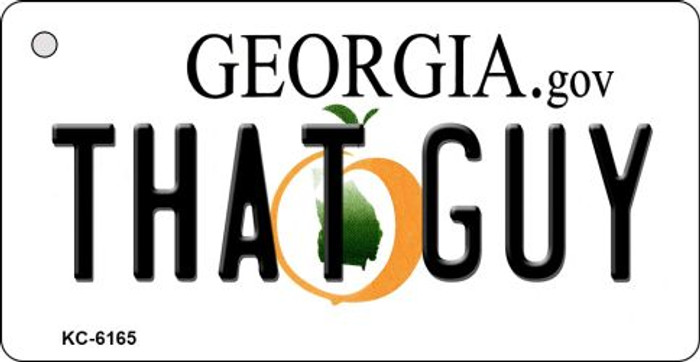 That Guy Georgia State License Plate Novelty Key Chain KC-6165