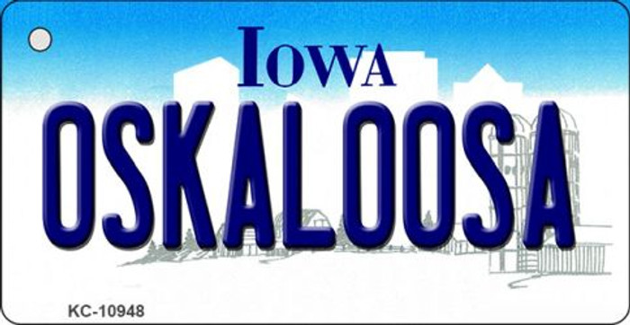 Oskaloosa Iowa State License Plate Novelty Key Chain KC-10948