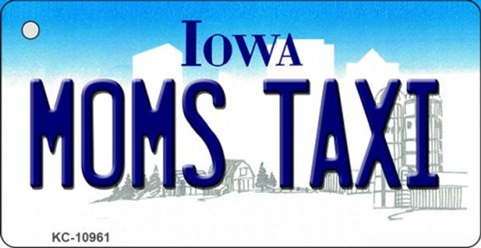 Moms Taxi Iowa State License Plate Novelty Key Chain KC-10961