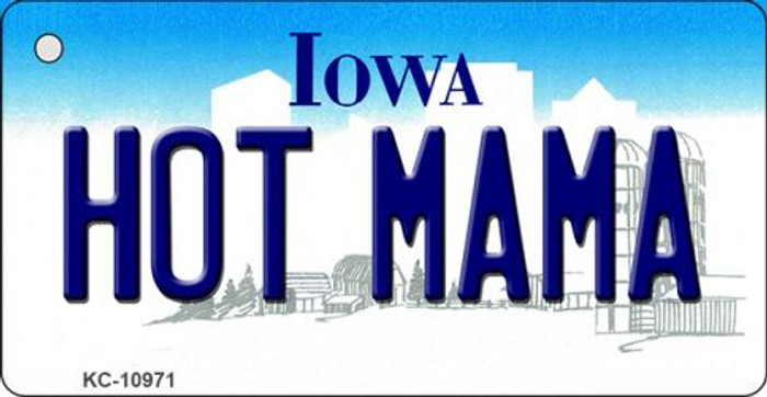 Hot Mama Iowa State License Plate Novelty Key Chain KC-10971