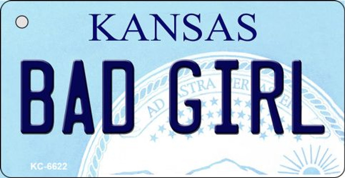Bad Girl Kansas State License Plate Novelty Key Chain KC-6622