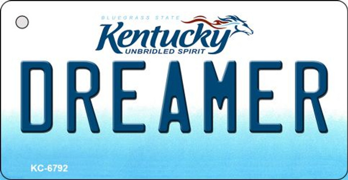 Dreamer Kentucky State License Plate Novelty Key Chain KC-6792