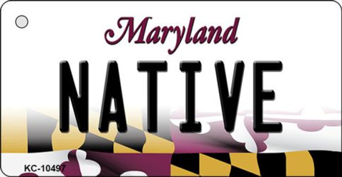 Native Maryland State License Plate Key Chain KC-10497