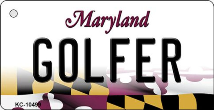 Golfer Maryland State License Plate Key Chain KC-10499