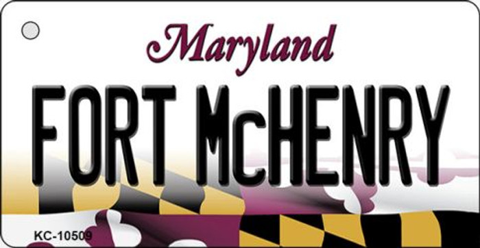 Fort McHenry Maryland State License Plate Key Chain KC-10509