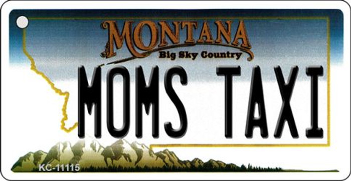 Moms Taxi Montana State License Plate Novelty Key Chain KC-11115