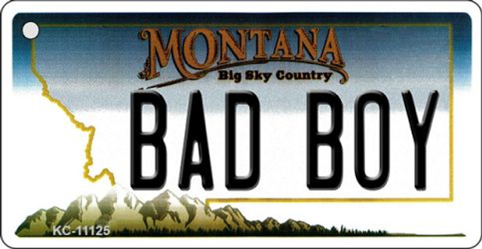 Bad Boy Montana State License Plate Novelty Key Chain KC-11125