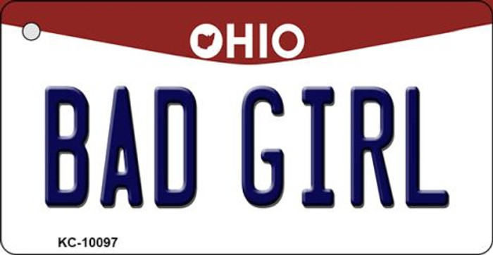 Bad Girl Ohio State License Plate Key Chain KC-10097
