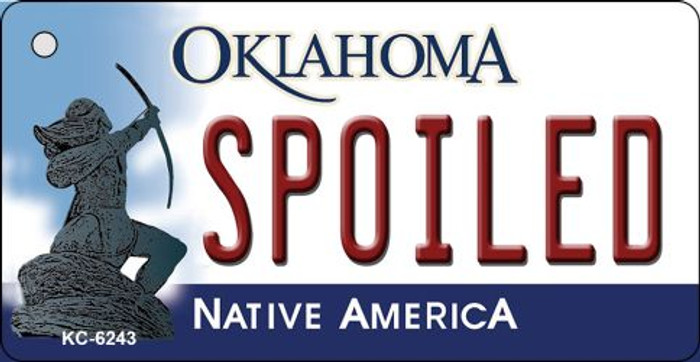 Spoiled Oklahoma State License Plate Novelty Key Chain KC-6243