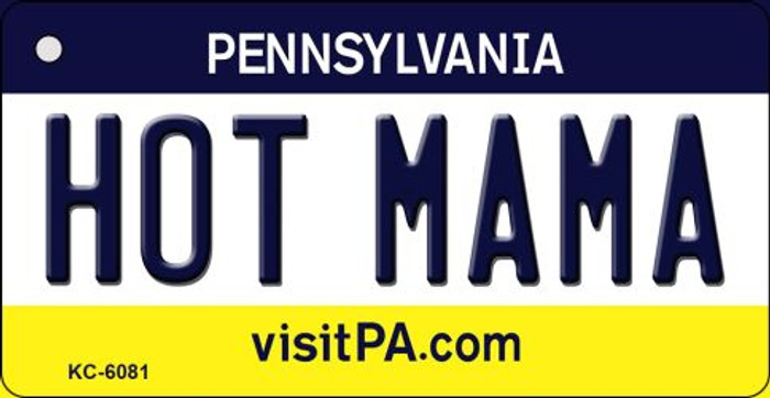 Hot Mama Pennsylvania State License Plate Key Chain KC-6081
