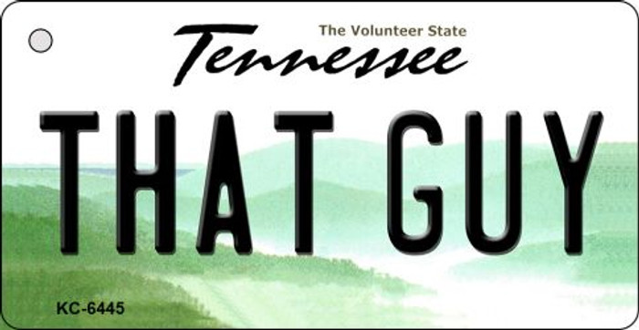 That Guy Tennessee License Plate Key Chain KC-6445