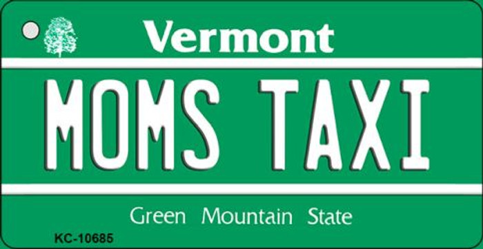 Moms Taxi Vermont License Plate Novelty Key Chain KC-10685