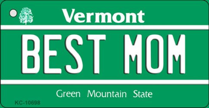 Best Mom Vermont License Plate Novelty Key Chain KC-10698