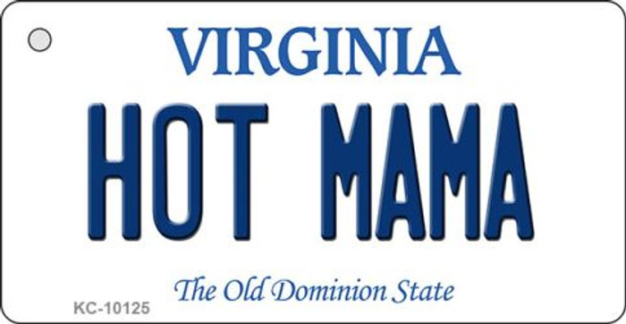 Hot Mama Virginia State License Plate Key Chain KC-10125