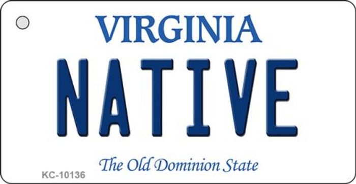 Native Virginia State License Plate Key Chain KC-10136