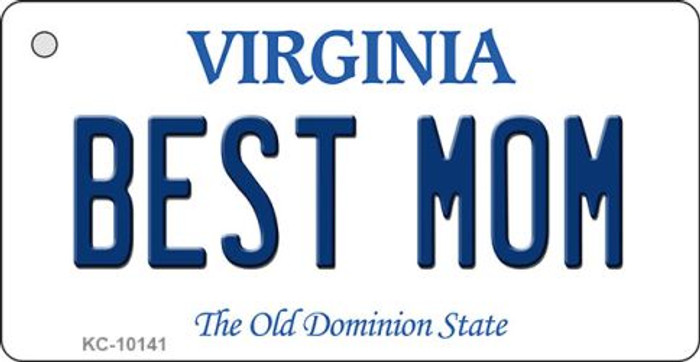 Best Mom Virginia State License Plate Key Chain KC-10141