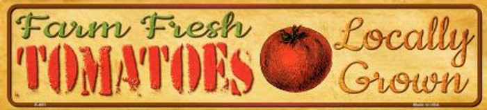 Farm Fresh Tomatoes Novelty Mini Street Sign K-681
