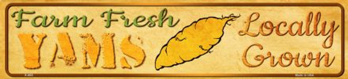 Farm Fresh Yams Novelty Mini Street Sign K-685