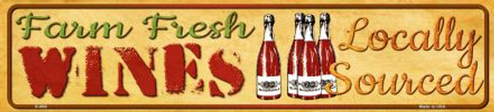 Farm Fresh Wines Novelty Mini Street Sign K-686