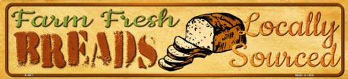 Farm Fresh Breads Novelty Mini Street Sign K-687