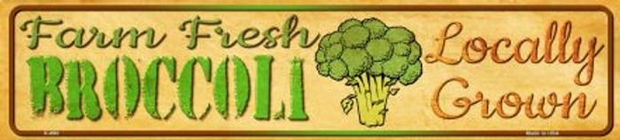 Farm Fresh Broccoli Novelty Mini Street Sign K-690