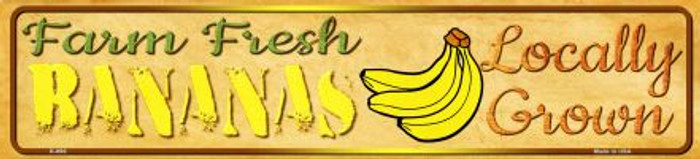 Fresh Farm Bananas Novelty Mini Street Sign K-696